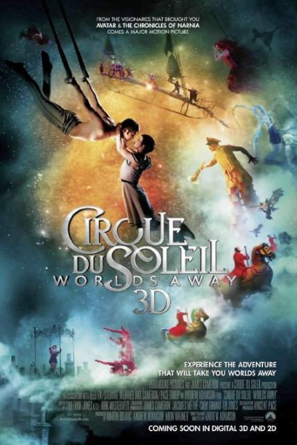«Цирк Солнца покоряет мир» (Cirque du Soleil: Worlds Away): новый постер к 3D-ленте
