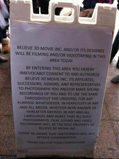 «Believe 3D Movie Inc. will be filming and/or videotaping in this area today» (Сегодня на территории будут проходить съемки 3D-фильма Believe)